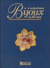 Les plus beaux bijoux du 20e siècle, volume 3