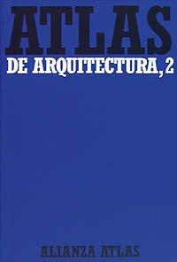Condor Vogel (Atlas de arquitectura: 2 Del Románico a la actualidad (Alianza Atlas (Aat)))