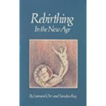 Rebirthing in the New Age by Sondra Ray (1983-01-01)