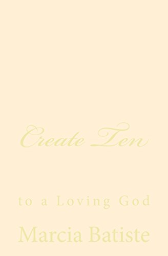 Create Ten: to a Loving God