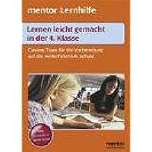 mentor Lernhilfe: Lernen leicht gemacht in der 4. Klasse: Clevere Tipps für die Vorbereitung auf die weiterführende Schule