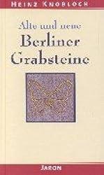 Alte und neue Berliner Grabsteine