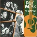 Part 1-Folk Music-at Newport