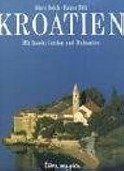 Kroatien: Mit Inseln, Istrien und Dalmatien (terra magica Panorama)