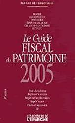 Guide fiscal du patrimoine 2005