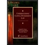 Understanding Capital Punishment Law by Linda E. Carter (2008-04-28)