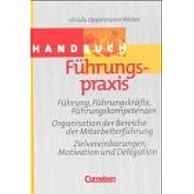 Handbücher Unternehmenspraxis - bisherige Fachbuchausgabe: Führungspraxis