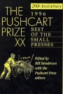The Pushcart Prize XX: Best of the Small Presses (Pushcart Prize: Best of the Small Presses) by Bill Henderson (1996-04-17)