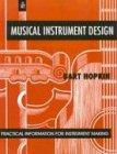 Musical Instrument Design: Practical Information for Instrument
