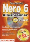 Das ultimative Nero 6 Allesbrenner Aktionsbuch