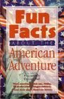 Fun Facts About the American Adventure