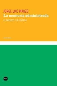 Memoria Administrada,La (conocimiento)