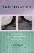 Twinspiration: Real-life Advice from Pregnancy through the First Year: Real-life Advice from Pregnancy through the First Year