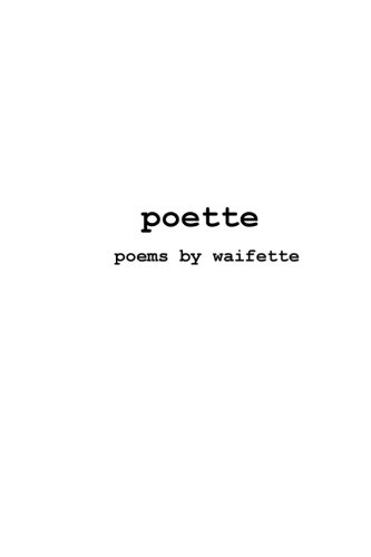 poette: poems by Waifette