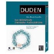 Duden - Das Wörterbuch chemischer Fachausdrücke: Der Schlüssel zur chemischen Fachsprache - für Schule, Studium und Beruf