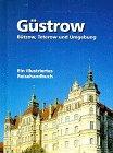 Güstrow, Bützow, Teterow und Umgebung
