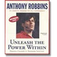 Unleash the Power Within : Personal Coaching from Anthony Robbins That Will Transform Your Life! by Anthony Robbins (2005-01-31)