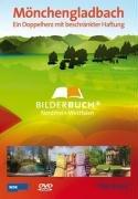 Bilderbuch Deutschland - Mönchengladbach, ein Doppelherz mit beschränkter Haftung