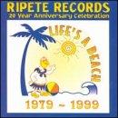 Preisvergleich Produktbild Life's a Beach-Ripete Records