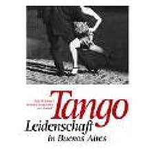 Tango: Leidenschaft in Buenos Aires