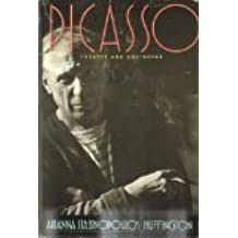 Picasso: Creator and Destroyer by Arianna Stassinopoulos Huffington (1988-06-23)
