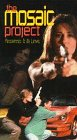 The Mosaic Project [VHS]