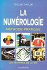 La numérologie : Méthode pratique