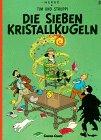 DIE SIEBEN KRISTALLKUGELN par Hergé