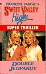Double Jeopardy (Sweet Valley High)