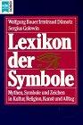 Heyne Sachbuch, Nr.43, Lexikon der Symbole - Wolfgang Bauer, Irmtraud Dümotz, Sergius Golowin