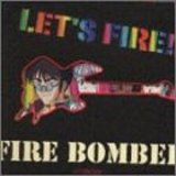 Songtexte von Fire Bomber - Let's Fire!!
