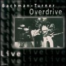 Live by Bto (Bachman-Turner Overdrive) (2000-04-11)