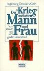 """Der """"Krieg"""" zwischen Mann und Frau (Sachbuch. Bastei Lübbe Taschenbücher) - Ingeborg Drissler-Klein"""