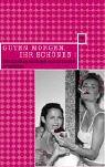Guten Morgen ihr Schönen!: Wilde Weiber, ernsthafte Damen und schwere Mädchen. Deutschsprachige Autorinnen erzählen