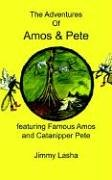 the-adventures-of-amos-pete-featuring-famous-amos-and-catanipper-pete-featuring-famous-amos-and-catn