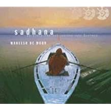 Sadhana: An Ethno-Ambient Journey Into Oneness