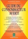 Le guide du consommateur averti par Collectif, Yasmina Heligon, Anita Cocco