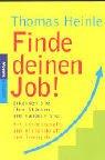 Image de Finde deinen Job!: Erkennen Sie Ihre Stärken und handeln Sie!