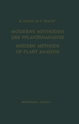 Modern Methods of Plant Analysis/Moderne Methoden der Pflanzenanalyse (Modern Methods of Plant Analysis Moderne Methoden der Pflanzenanalyse (1), Band 1)