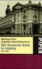die-deutsche-bank-in-leipzig-1901-2001