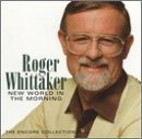New World in the Morning by Roger Whittaker