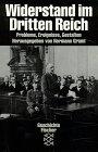 Widerstand im Dritten Reich: Probleme, Ereignisse, Gestalten