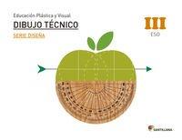 Educación plástica, visual y audiovisual dibujo técnico serie diseña nivel III ESO por From Santillana Educación, S.L.