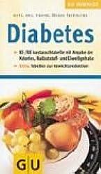 GU Kompass Diabetes: KE/BE-Austauschtabelle mit Angabe der Kalorien, Ballaststoff- und Eiweissgehalte. Extra: Tabellen zur Gewichtsreduktion