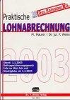 Praktische Lohnabrechnung 2003 -