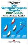 Die Wettfahrtregeln Segeln 2005-2008:...