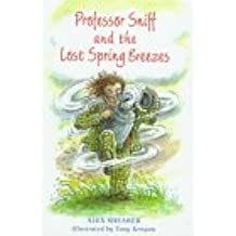 Professor Sniff and the Lost Spring Breezes