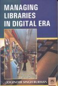 Managing Libraries in the Digital Era por Jogender Singh Burman