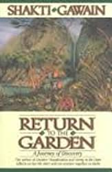 RETURN TO THE GARDEN