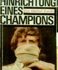 Cover of: Hinrichtung Eines Champions Jochen Rindt | Zwickl Helmut